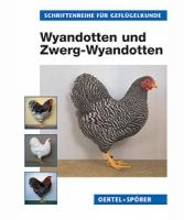 Wyandotten und Zwerg-Wyandotten